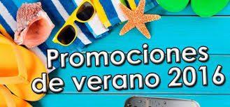 Promociones del Verano 2016  –  Promociones de Julio